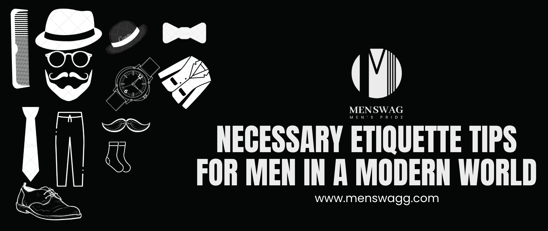 MEN SWAG THE COMPLETE ETIQUETTE GUIDE FOR THE MODERN GENTLEMAN (4)