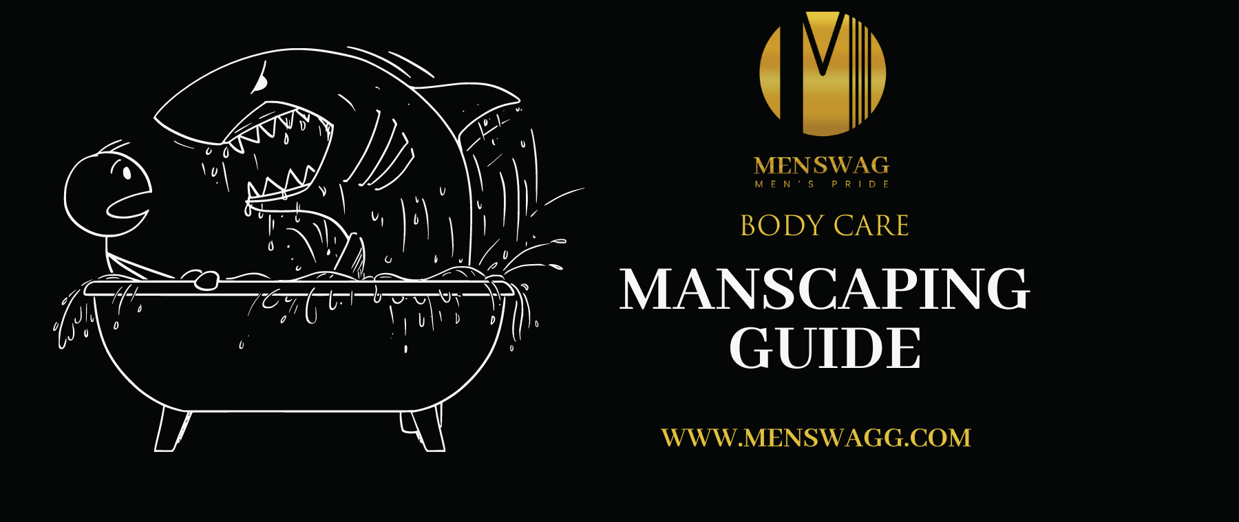 HOW TO MANSCAPE BODY GROOMING TIPS